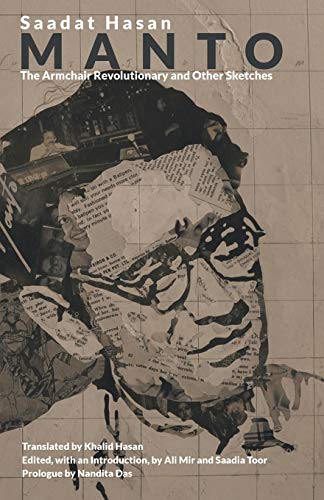 The Armchair Revolutionary and Other Sketches: Saadat Hasan Manto;