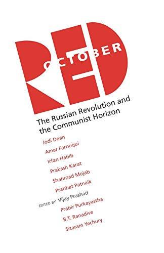 Red October: The Russian Revolution & The: Jodi Dean, Amar