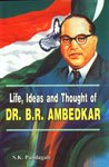 Life Ideas and Thought of Dr. B.R.: S.K. Pandagale