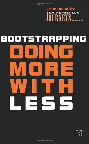 9789380143125: Bootstrapping - Doing More With Less
