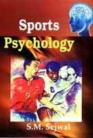 Sports Psychology: S.M. Sejwal