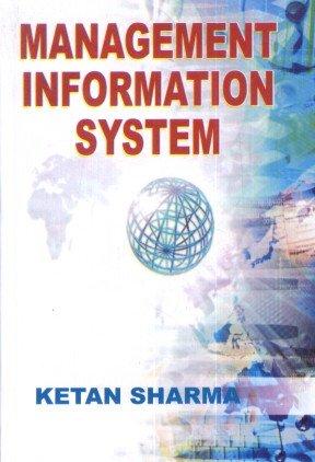 Management Information Systems: Ketan Sharma