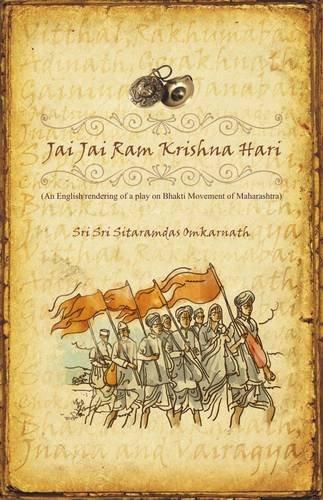 Jai Jai Ram Krishna Hari: Sri Sri Sitaramdas