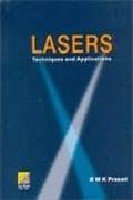 Lasers: Techniques and Applications: B.M.K Prasad
