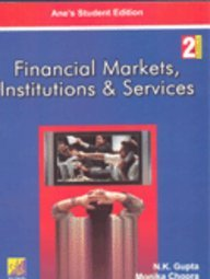 Financial Markets, Institutions and Services 2ED, Reprint 2011