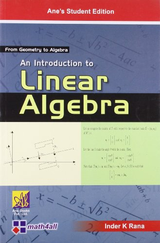 Introduction to Linear Algebra: Rana Inder K