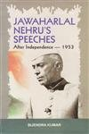 Jawaharlal Nehru?s Speeches: After Independence 1953 in: Kumar, Bijendra