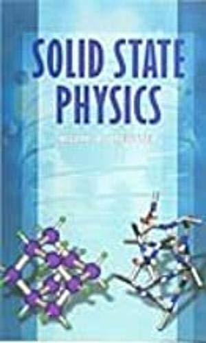 Solid State Physics: Hilary D Brewster