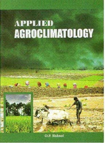 9789380179117: Applied Agroclimatology