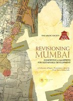 9789380188058: Revisioning Mumbai: Conceiving a Manifesto for Sustainable Development