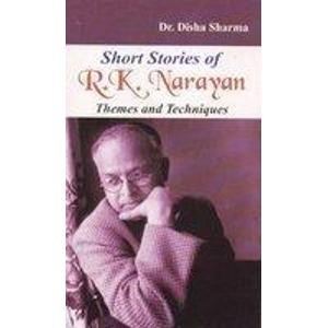 Short Stories of R K Narayen Themes & Te: Sharma, Disha