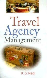 Travel Agency Management: K. S. Negi