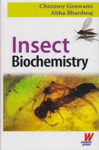 Insect Biochemistry: Abha Bhardwaj,Chinmoy Goswami