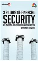 9789380200729: 3 Pillars of Financial Security (Life Insurance,health Insurance & Emergency Fund)