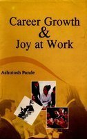 9789380222332: Career Growth and Joy at Work