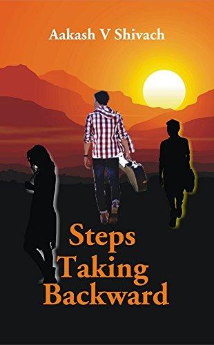 Steps Taking Backward: Shivach Aakash V.