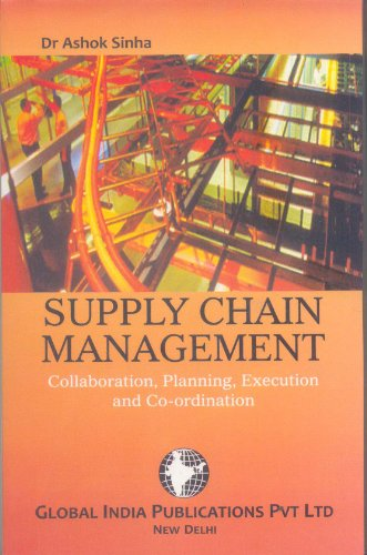 9789380228075: Supply Chain Management: Collaboration, Planning, Execution & Coordination