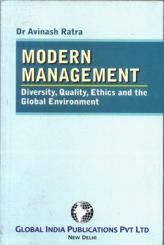 Modern Management: Diversity, Quality, Ethics and the: Ratra, Avinash