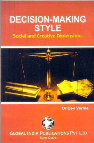 9789380228303: Decision Making Style: Social and Creative Dimensions