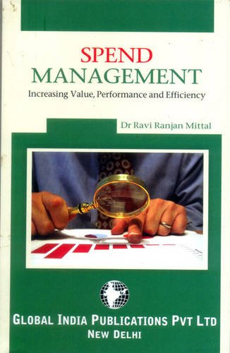 9789380228310: Spend Management: Increasing Value, Performance and Efficiency