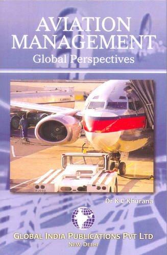 9789380228396: Aviation Management: Global Perspectives