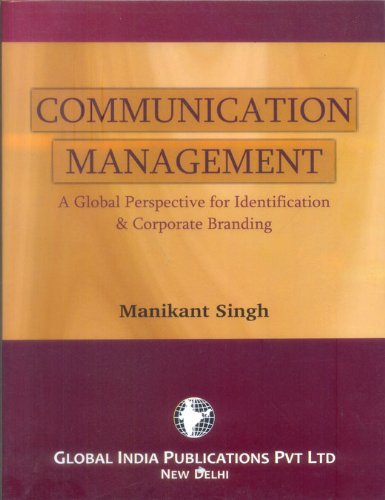 Communication Management: A Global Perspective for Identification: Singh, Manikant