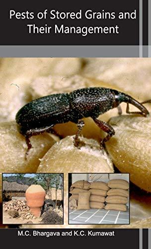 Pests of Stored Grains and Their Management: K.C. Kumawat,M.C. Bhargava