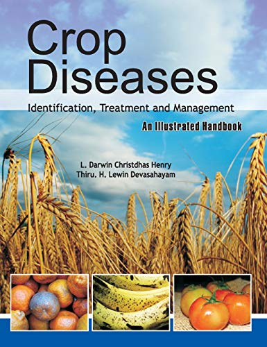 Crop Diseases: Identification,Treatment and Management: Henry Darwin