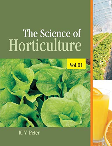 The Science of Horticulture, Vol. I: K.V. Peter