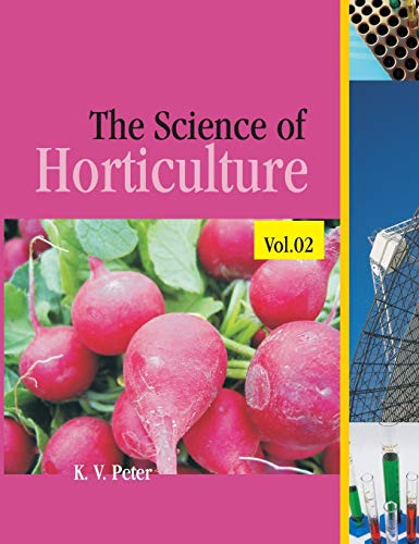 The Science of Horticulture Vol. II: Edited K.V. Peter