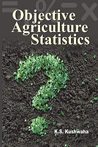Objective Agriculture Statistics: K.S. Kushwaha