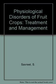 9789380235813: Physiological Disorders of Fruit Crops: Treatment and Management