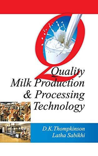 Quality Milk Production and Processing Technology: Thompkinson, D.K.