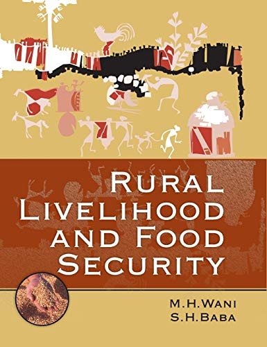 Rural Livelihood and Food Security: M.H. Wani,S.H. Baba