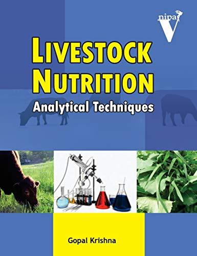 Livestock Nutrition: Analytical Techniques: Gopal Krishna