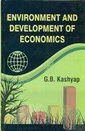 Environment and Development of Economics: G B Kashyap