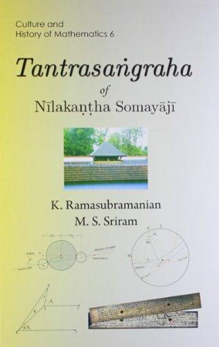 Tantrasangraha of Nilakantha Somayaji: K. Ramasubramanian, and