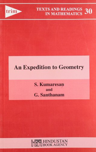 9789380250113: An Expedition to Geometry (Texts and Readings in Mathematics)