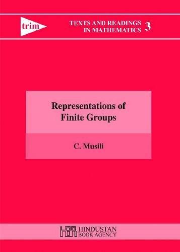 Representations of Finite Groups: C. Musili
