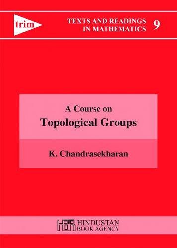 9789380250205: A Course on Topological Groups (Texts and Readings in Mathematics)