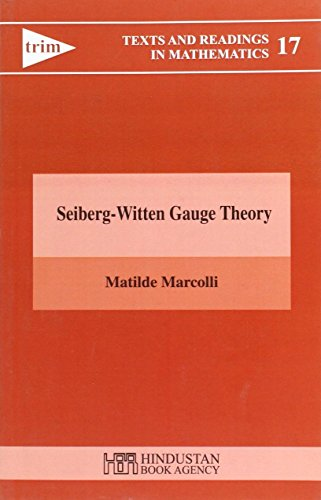 9789380250236: Seiberg-Witten Gauge Theory (Texts and Readings in Mathematics)