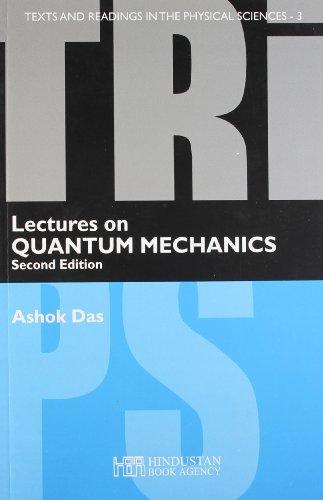 9789380250250: Lectures on Quantum Mechanics (2/e)