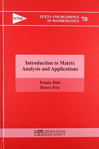 9789380250601: Introduction to Matrix Analysis and Applications