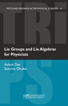 9789380250632: Lie Groups and Lie Algebras for Physicists