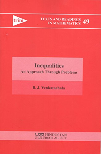 9789380250717: Inequalities: An Approach Through Problems (Texts and Readings in Mathematics)