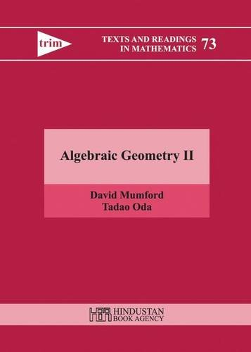 9789380250809: Algebraic Geometry II: 2 (Texts and Readings in Mathematics)
