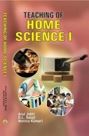 TEACHING OF HOME SCIENCE-I/Paperback: ARUL JOTHI