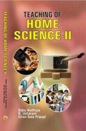 TEACHING OF HOME SCIENCE-II/Paperback: BABU MUTHUJA