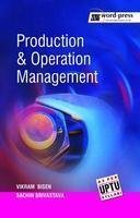 Production & Operation Management: Vikram Bisen ,