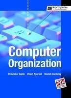 Computer Organization: Agarwal Vineet Gupta